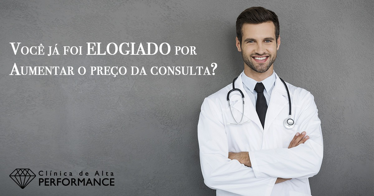 Marketing-Medico-Consulta-Particular-Aumentar-Preco-Clinica-De-Alta-Performance